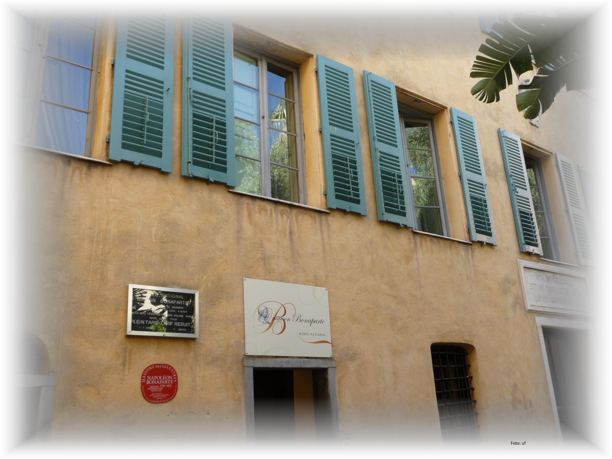allgegenwärtig in Ajaccio: Napoleon. Hier das Casa Buonaparte